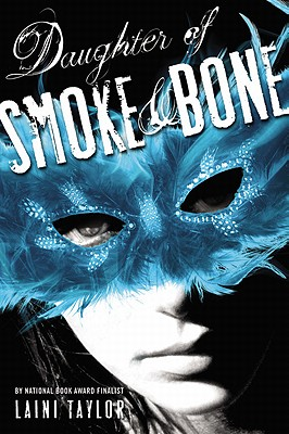 Daughter of Smoke & Bone (Daughter of Smoke and Bone), Taylor, Laini