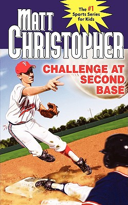 Image for Challenge at Second Base (Matt Christopher Sports Classics)