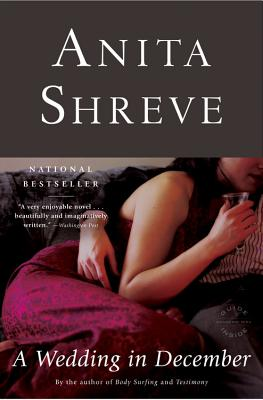 A Wedding in December, a Novel, Shreve, Anita