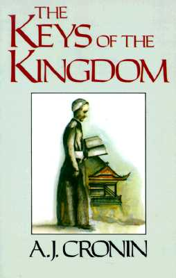 The Keys of the Kingdom, Cronin, A.J.
