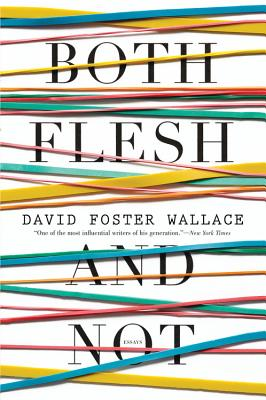 Image for Both Flesh and Not: Essays