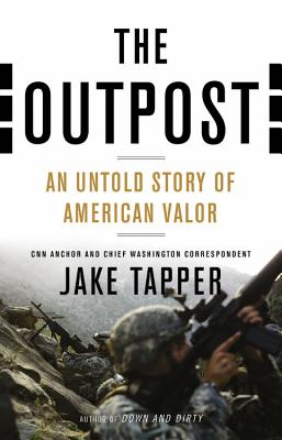 Image for The Outpost: An Untold Story of American Valor