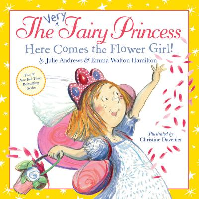 Image for The Very Fairy Princess: Here Comes the Flower Girl!