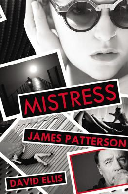 Mistress, Patterson, James, Ellis, David