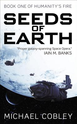Image for Seeds of Earth (Humanity's Fire)