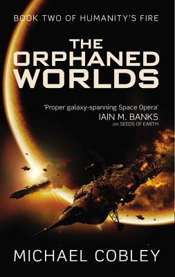 Image for The Orphaned Worlds (Humanity's Fire)