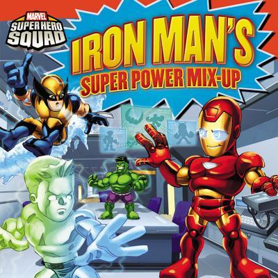 Super Hero Squad: Iron Man's Super Power Mix-Up (Marvel Super Hero Squad), Zachary Rau