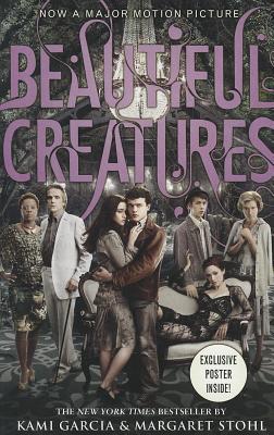 Beautiful Creatures, Garcia, Kami, Stohl, Margaret