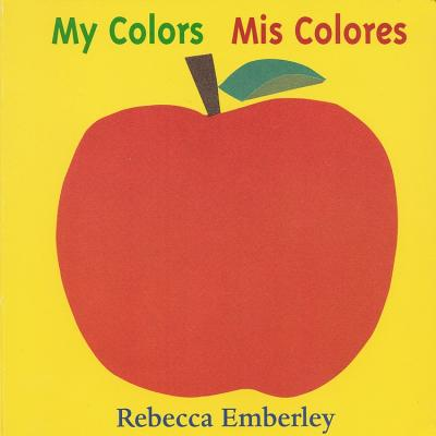 Image for My Colors/ Mis Colores (English and Spanish Edition)