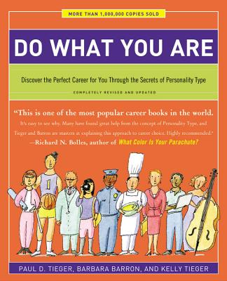 Image for Do What You Are: Discover the Perfect Career for You Through the Secrets of Personality Type