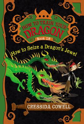 Image for HOW TO SEIZE A DRAGON'S JEWEL (How to Train Your Dragon, 10)