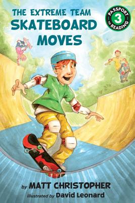 Image for The Extreme Team: Skateboard Moves (Passport to Reading Level 3)