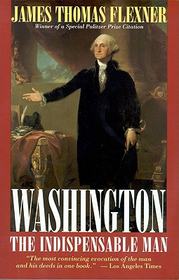 Image for Washington: The Indispensable Man