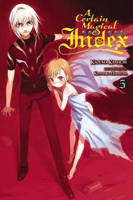 A Certain Magical Index, Vol. 5 - light novel, Kamachi, Kazuma
