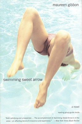 Image for Swimming Sweet Arrow : A Novel