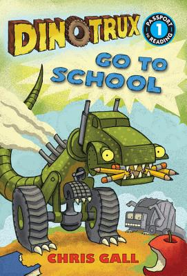 Image for Dinotrux Go to School (Passport to Reading Level 1)