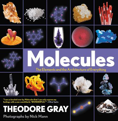 Image for Molecules: The Elements and the Architecture of Everything
