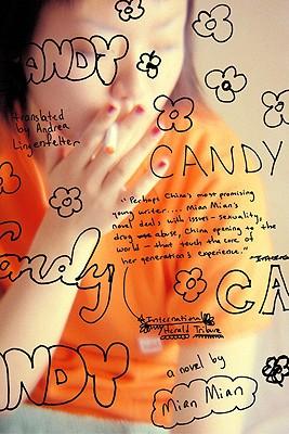 Candy, Mian Mian