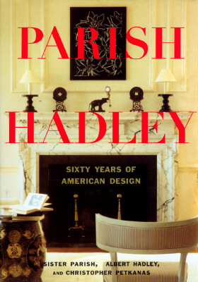 Image for Parish-Hadley: Sixty Years of American Design