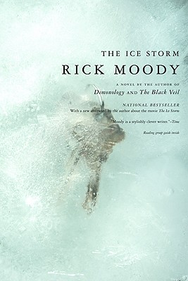 The Ice Storm: A Novel, Rick Moody