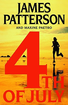 4th of July, JAMES PATTERSON, MAXINE PAETRO
