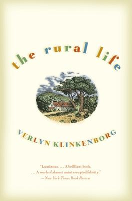 The Rural Life, Verlyn Klinkenborg