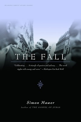 The Fall:  A Novel, Mawer, Simon