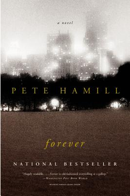 Forever, PETE HAMIL