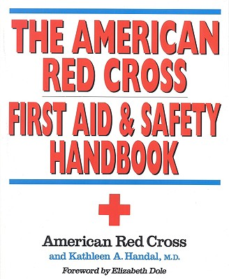 Image for The American Red Cross First Aid and Safety Handbook