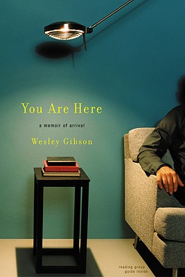 Image for You Are Here: A Memoir of Arrival