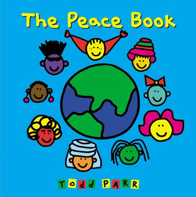 The Peace Book, Parr, Todd