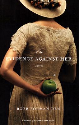 Image for The Evidence Against Her: A Novel