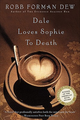 Image for DALE LOVES SOPHIE TO DEATH