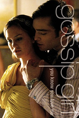YOU KNOW YOU LOVE ME A GOSSIP GIRL NOVEL, VON ZIEGESAR, CECILY