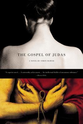 The Gospel of Judas: A Novel, Mawer, Simon
