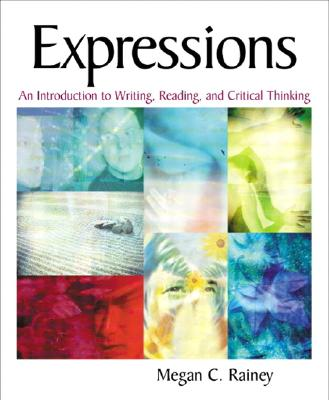 Image for Expressions: An Introduction to Writing, Reading, and Critical Thinking
