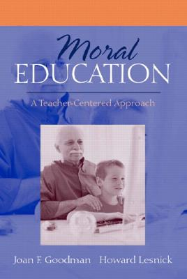 Image for MORAL EDUCATION A TEACHER-CENTERED APPROACH