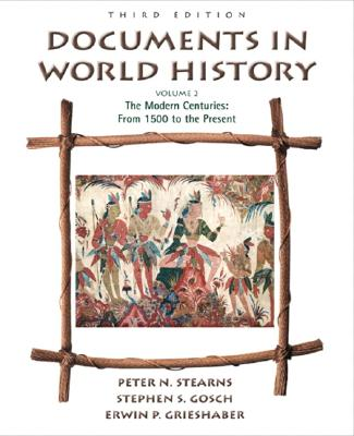 Image for Documents in World History, Volume II: The Modern Centuries (from 1500 to the present) (3rd Edition)
