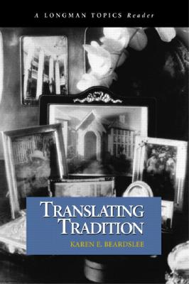 Image for Translating Tradition (A Longman Topics Reader)