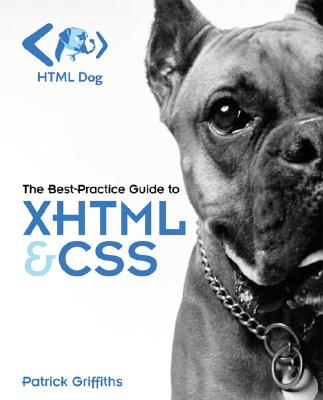 Image for HTML Dog: The Best-Practice Guide to XHTML and CSS