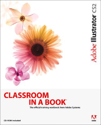 Image for Adobe Illustrator CS2 Classroom in a Book (CD-Rom Included)
