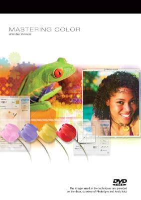 Mastering Color with Ben Willmore DVD, Willmore, Ben