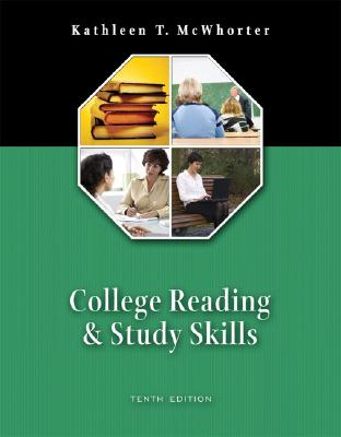 College Reading and Study Skills (book alone) (10th Edition), McWhorter, Kathleen T.