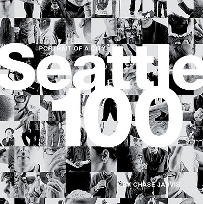 Image for Seattle 100: Portrait of a City (Voices That Matter)