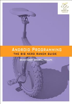 Image for Android Programming: The Big Nerd Ranch Guide (Big Nerd Ranch Guides)
