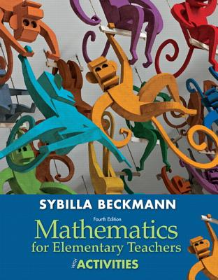 Image for Mathematics for Elementary Teachers with Activities (4th Edition)