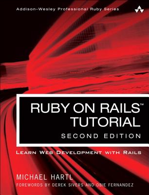 Ruby on Rails Tutorial: Learn Web Development with Rails (2nd Edition), Michael Hartl  (Author)