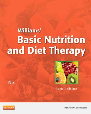Williams' Basic Nutrition & Diet Therapy, 14e, Staci Nix MS RD CD (Author)