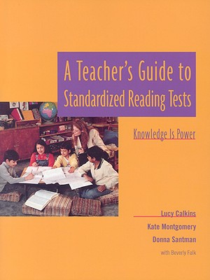 Image for A Teacher's Guide to Standardized Reading Tests: Knowledge Is Power