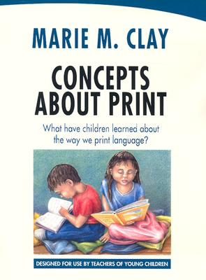 Image for Concepts About Print: What Have Children Learned About the Way We Print Language?
